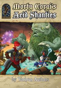 Morty Corgi's Acid Shanties