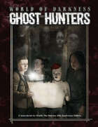 World of Darkness: Ghost Hunters