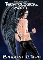 Technological Angel (Star Minds #1)