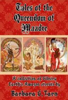 Tales of the Queendom of Maadre