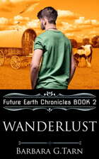 Wanderlust (Future Earth Chronicles Book 2)