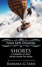 Future Earth Chronicles Shorts