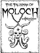 Mini Quest: The Talisman of Moloch