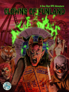 Clowns of Funland: A One-Shot Horror Adventure