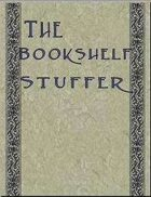 The Bookshelf Stuffer, Vol.10: Assorted Selections