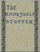 The Bookshelf Stuffer, Vol.10: Assorted Selections