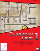 Dungeon Dive 1: Thieves' Guild Hideout