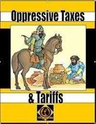 Oppressive Taxes And Tariffs, Vol. 2