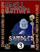 Spell Glutton's Sampler, Vol.3