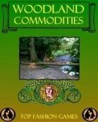 Woodland Commodities