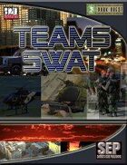 Teams: SWAT