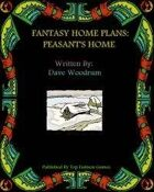 Fantasy Home Plans: Peasant's Home