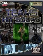 Teams: Hit Squad