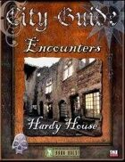 City Guide Encounters: Hardy House