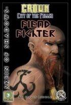Skein of Shadows: Fiend Fighter