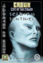 Skein of Shadows: Seaborn Sentinel