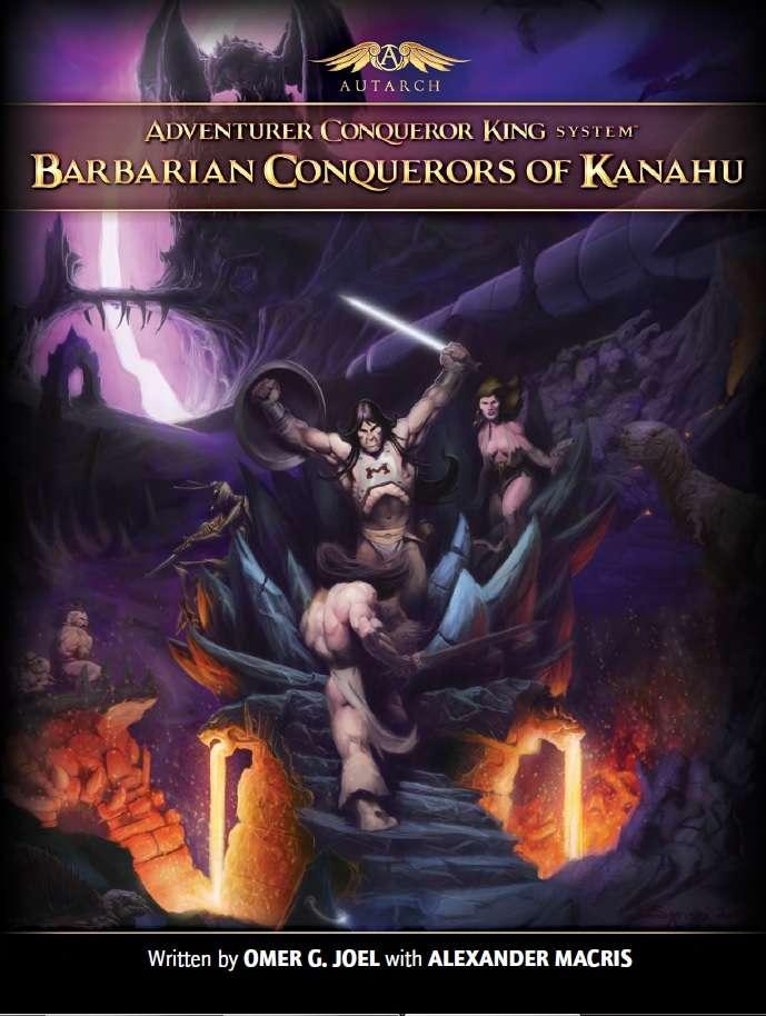 Barbarian Conquerors of Kanahu - Autarch   DriveThruRPG com