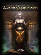 Axioms Compendium 1-8