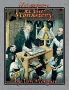 Mystery at the Monastery, an adventure for Ellis: Kingdom in Turmoil or any fantasy RPG