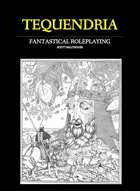Tequendria: Fantastical Roleplaying