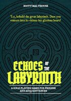 Echoes of the Labyrinth
