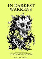 In Darkest Warrens (Ultimate Edition)