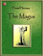 Primal Heroes: The Magus