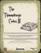 The Thaumaturgic Codex III