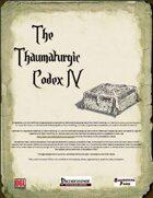 The Thaumaturgic Codex IV