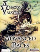 Amazons Vs Valkyries: Advanced Races