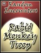Random Encounters: Rabid Monkey Troop