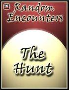 Random Encounters: The Hunt