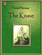 Primal Heroes: The Knave