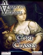 Amazons Vs Valkyries: Core Classes