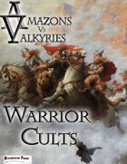 Amazons Vs Valkyries: Warrior Cults
