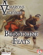 Amazons Vs Valkyries: Bloodline Feats