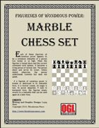 Figurines of Wondrous Power: Marble Chess Set