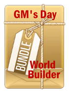 GM's Day Worldbuilder [BUNDLE]