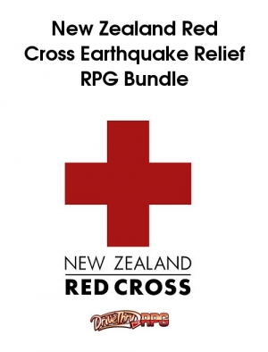 DriveThruStuff.com Role Playing Gamers Bundle for New Zealand Relief - All proceeds go to Red Cross New Zealand