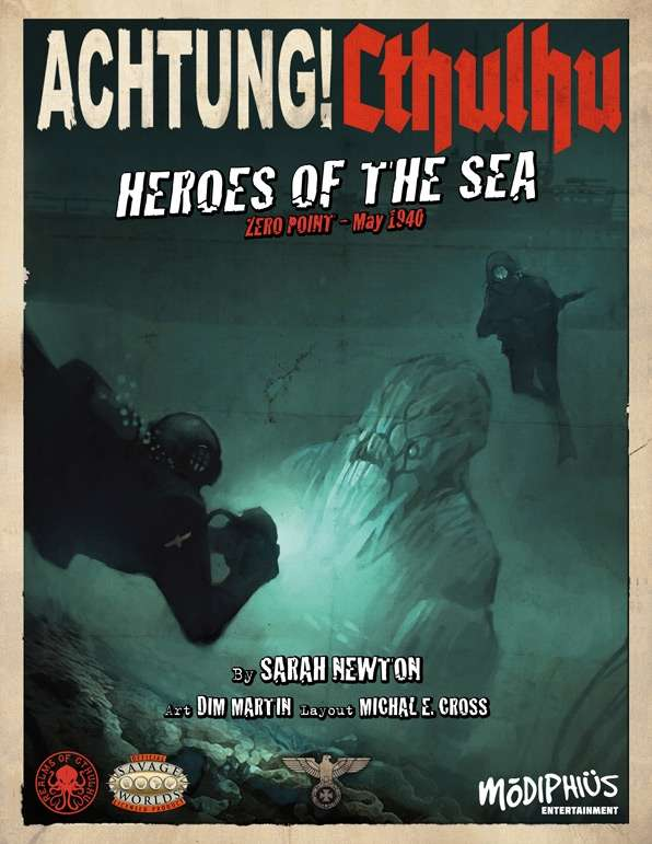 Achtung! Cthulhu - Zero Point Part 2 - Heroes of the Sea