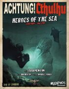 Achtung! Cthulhu: Heroes of the Sea - Trail of Cthulhu