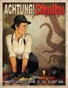 Achtung! Cthulhu: 6th Edition Investigator's Guide