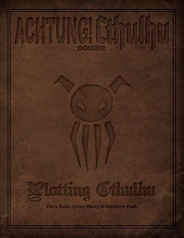 Achtung! Cthulhu: Plotting Cthulhu Dossier
