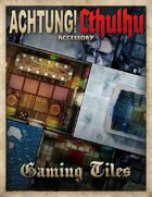 Achtung! Cthulhu: Gaming Tiles