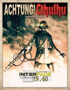 Achtung! Cthulhu: Interface 19.40