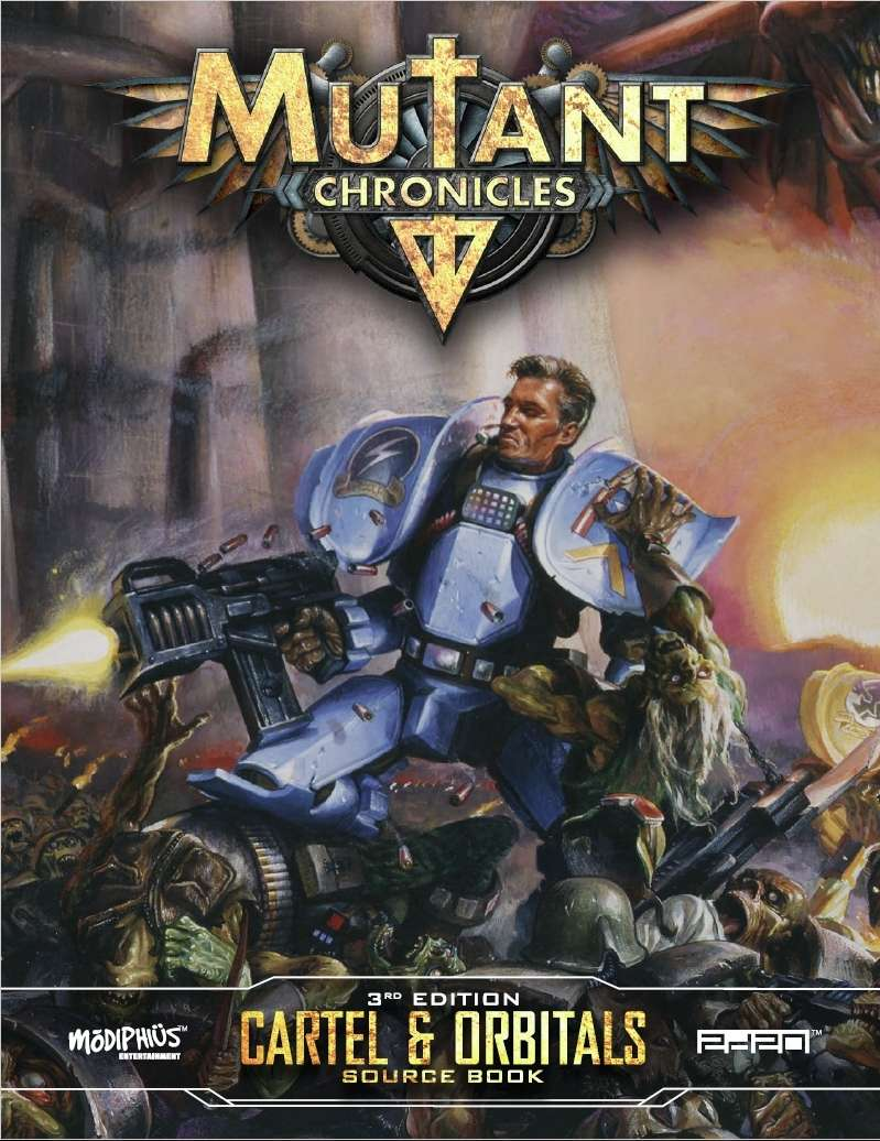 mutant chronicles  cartel and orbitals source book
