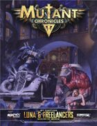 Mutant Chronicles: Luna & Freelancers source book
