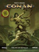 Conan: Free RPG Day 2017: The Pit of Kutallu - PDF