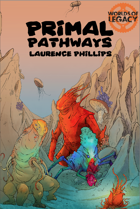 Legacy: Primal Pathways (Worlds of Legacy 2) PDF