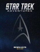 Star Trek Adventures: Remnants
